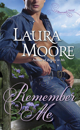Remember Me by Laura Moore