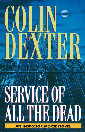 Service of All the Dead by Colin Dexter