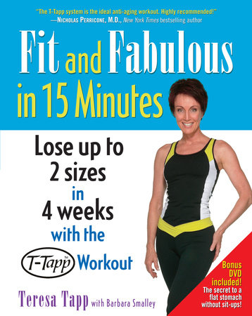 Fit and Fabulous in 15 Minutes by Teresa Tapp and Barbara Smalley