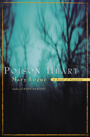 Poison Heart by Mary Logue