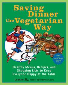 Saving Dinner the Vegetarian Way