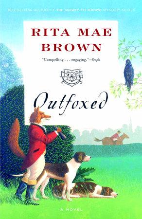 Outfoxed by Rita Mae Brown