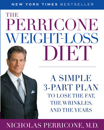 The Perricone Weight-Loss Diet by Nicholas Perricone, MD