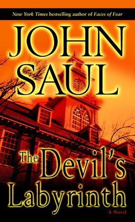 The Devil's Labyrinth by John Saul