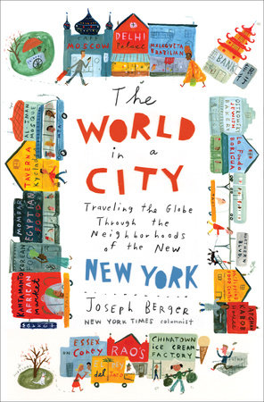 The World in a City by Joseph Berger