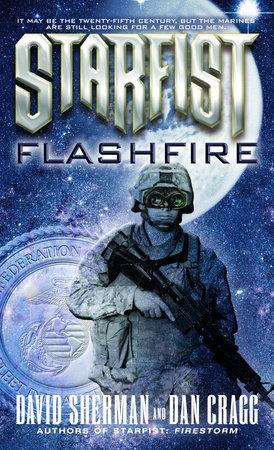 Starfist: Flashfire by David Sherman and Dan Cragg