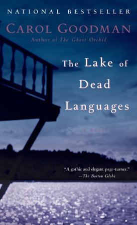 The Lake of Dead Languages by Carol Goodman