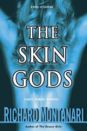 The Skin Gods by Richard Montanari
