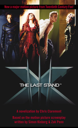 X-Men(tm) The Last Stand by Chris Claremont