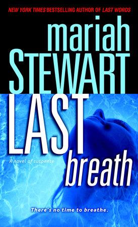 Last Breath by Mariah Stewart