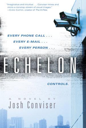 Echelon by Josh Conviser