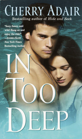 In Too Deep by Cherry Adair