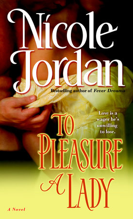 To Pleasure a Lady by Nicole Jordan