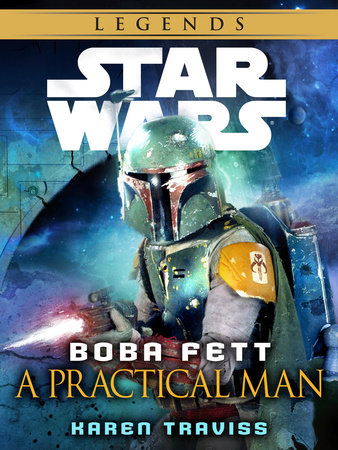 Boba Fett: A Practical Man: Star Wars Legends (Short Story) by Karen Traviss