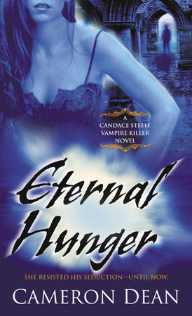 Eternal Hunger by Cameron Dean
