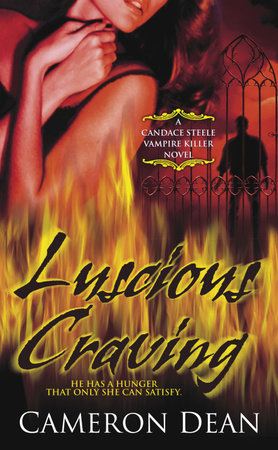 Luscious Craving by Cameron Dean