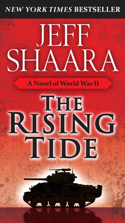 The Rising Tide by Jeff Shaara