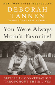 You Were Always Mom's Favorite!