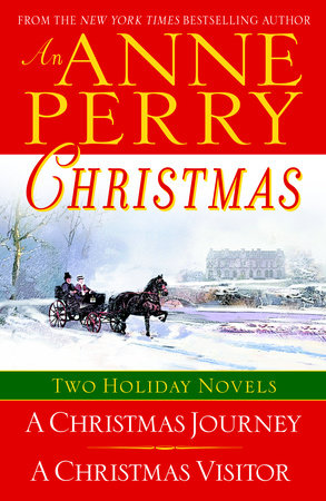 An Anne Perry Christmas by Anne Perry