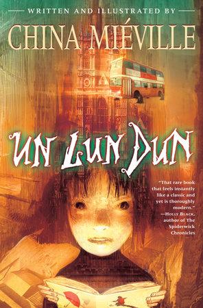 Un Lun Dun by China Miéville