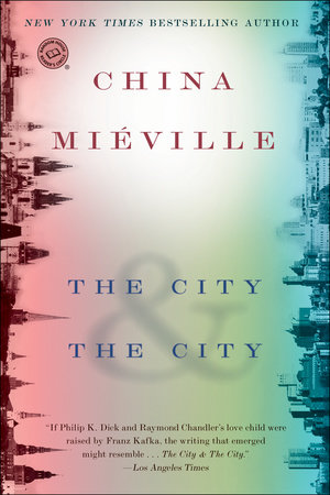 The cover of the book The City & The City