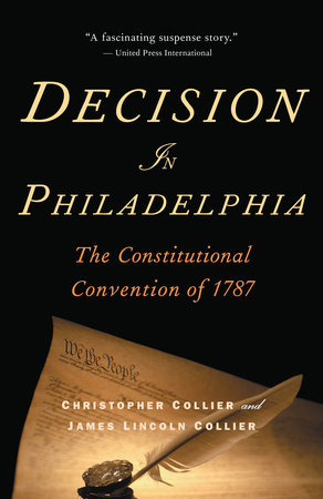 Decision in Philadelphia by Christopher Collier
