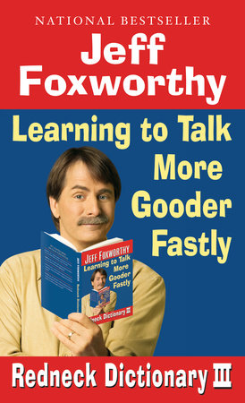 Jeff Foxworthy's Redneck Dictionary III by Jeff Foxworthy