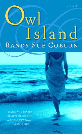 Owl Island by Randy Sue Coburn