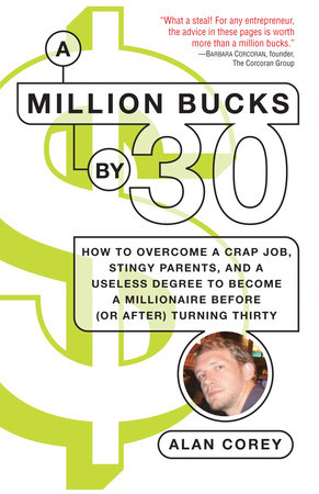 A Million Bucks by 30 by Alan Corey