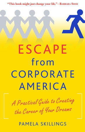Escape from Corporate America