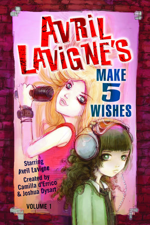 Avril Lavigne's Make 5 Wishes  Volume 1 by