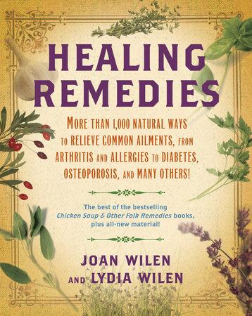 Healing Remedies by Lydia Wilen and Joan Wilen