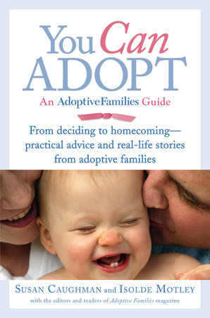 You Can Adopt by Susan Caughman and Isolde Motley