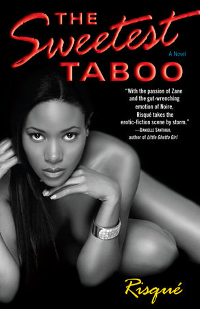 The Sweetest Taboo by Risqué