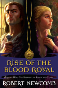 Rise of the Blood Royal