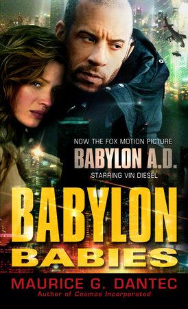Babylon Babies by Maurice G. Dantec