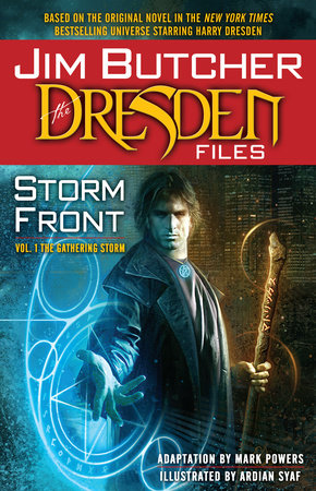 Jim Butcher: The Dresden Files: Storm Front: Vol. 1: The Gathering Storm by Jim Butcher