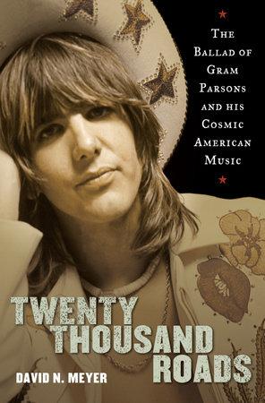 Twenty Thousand Roads by David Meyer