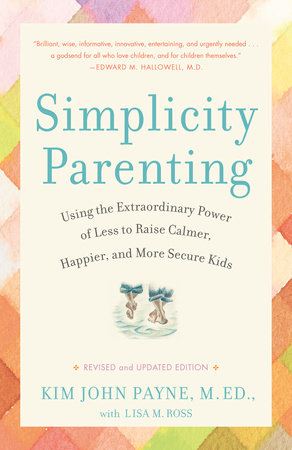 The cover of the book Simplicity Parenting