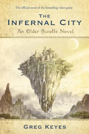 The Infernal City: An Elder Scrolls Novel
