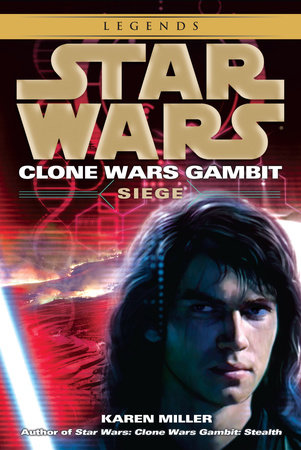 Siege: Star Wars Legends (Clone Wars Gambit)