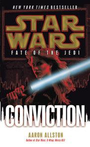 Conviction: Star Wars Legends (Fate of the Jedi)