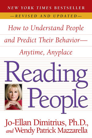 Reading People by Jo-Ellan Dimitrius and Wendy Patrick Mazzarella
