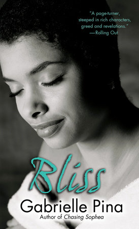 Bliss by Gabrielle Pina