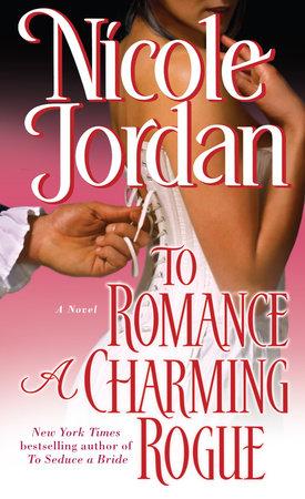 To Romance a Charming Rogue by Nicole Jordan