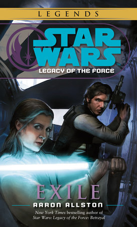 Exile: Star Wars Legends (Legacy of the Force) by Aaron Allston