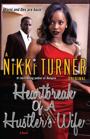 Heartbreak of a Hustler's Wife by Nikki Turner