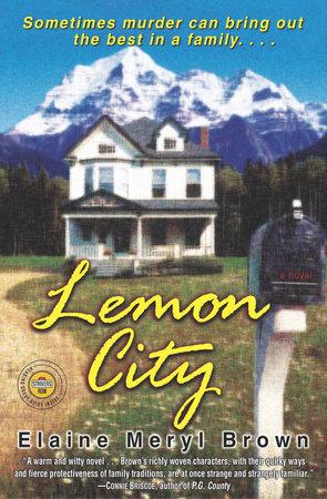 Lemon City by Elaine Meryl Brown