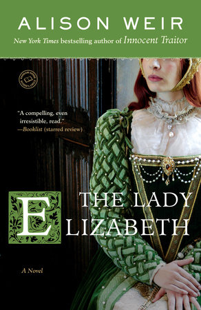 The Lady Elizabeth by Alison Weir