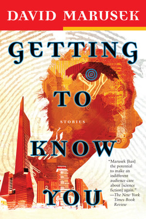 Getting to Know You by David Marusek